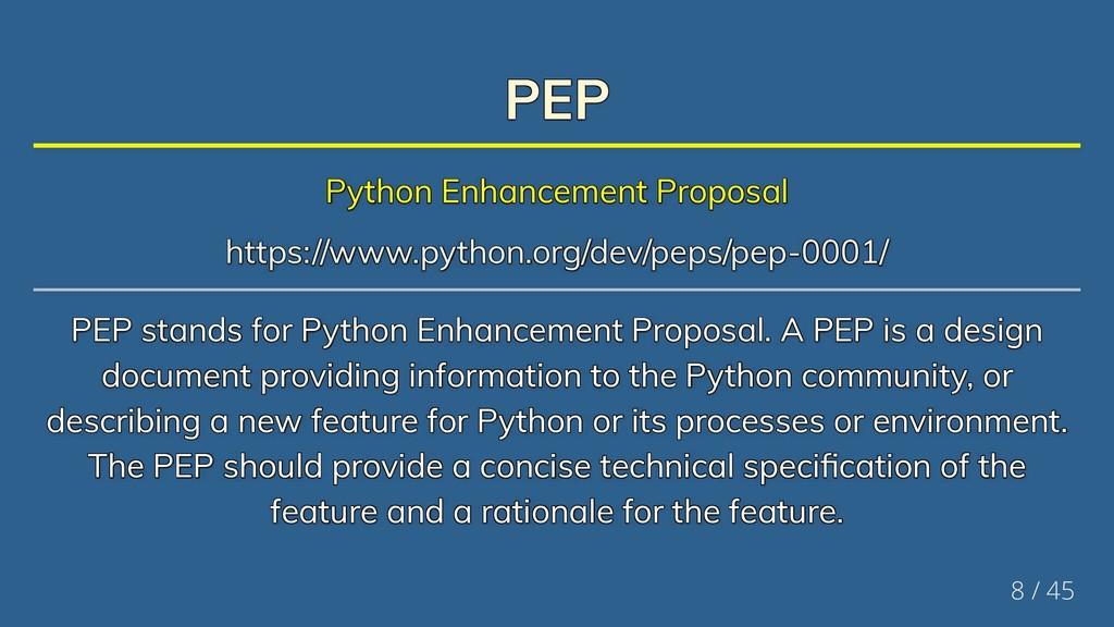 PEP PEP PEP PEP PEP PEP Python Enhancement Prop...
