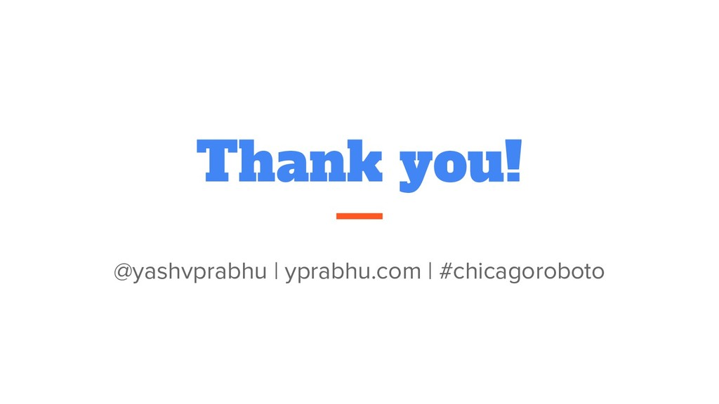 Thank you! @yashvprabhu | yprabhu.com | #chicag...