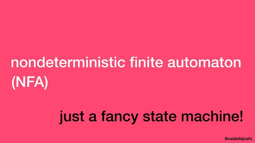 @vaidehijoshi nondeterministic finite automaton ...