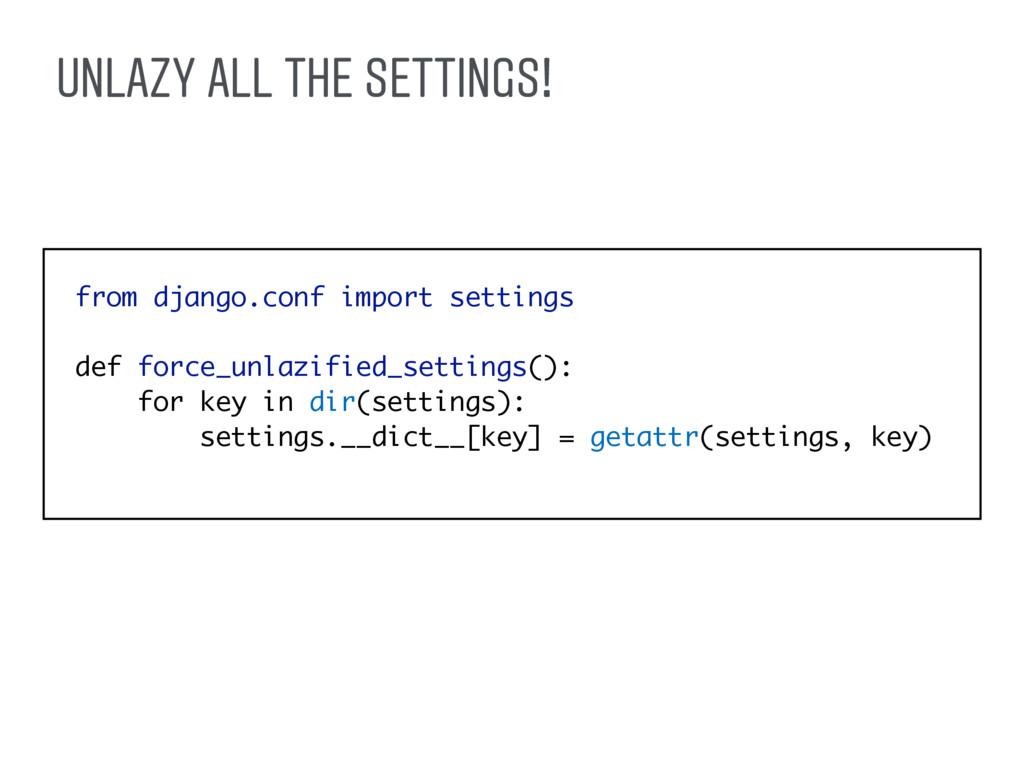from django.conf import settings def force_unla...