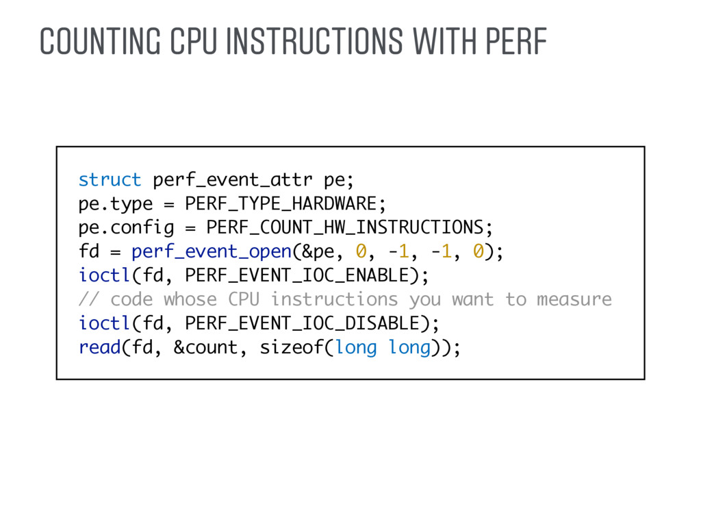 COUNTING CPU INSTRUCTIONS WITH PERF struct perf...