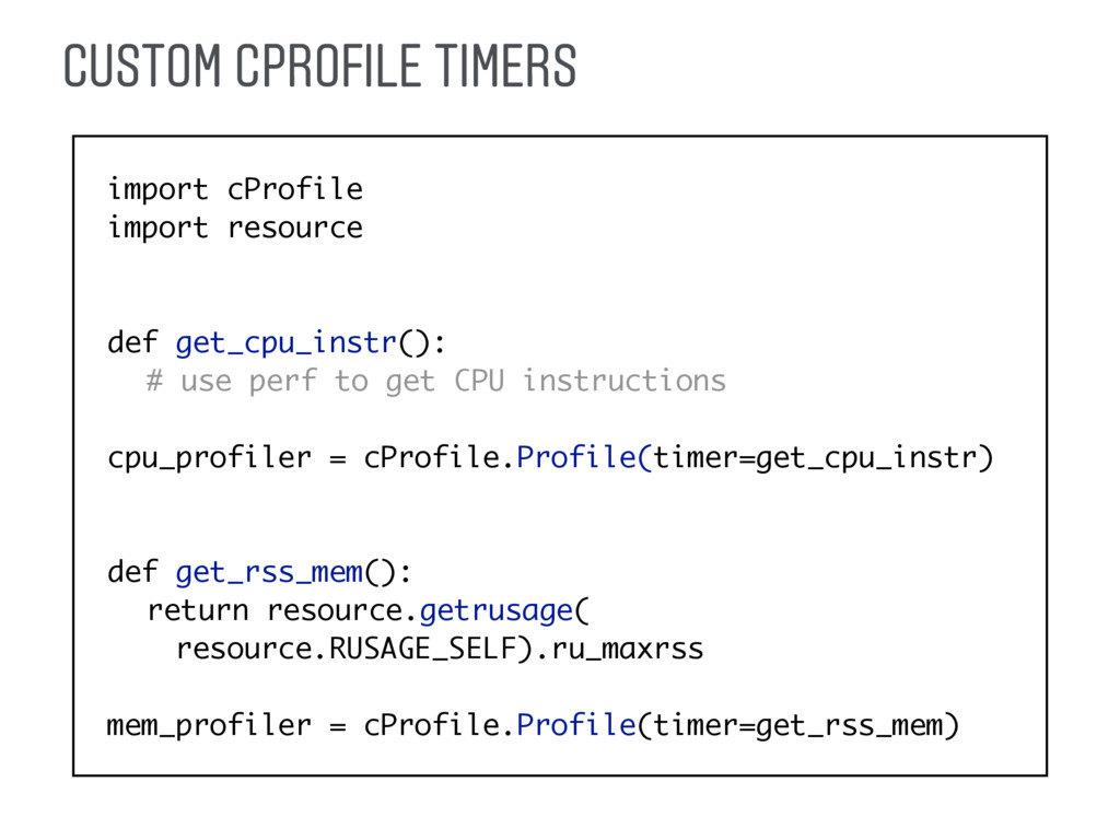 import cProfile import resource def get_cpu_ins...