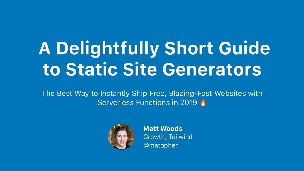 A Delightfully Short Guide to Static Site Gener...