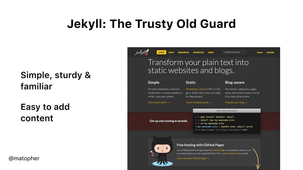 Jekyll: The Trusty Old Guard Simple, sturdy & f...