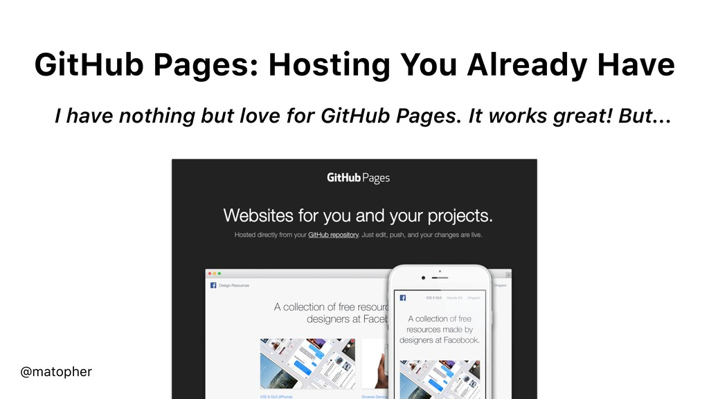 GitHub Pages: Hosting You Already Have I have n...