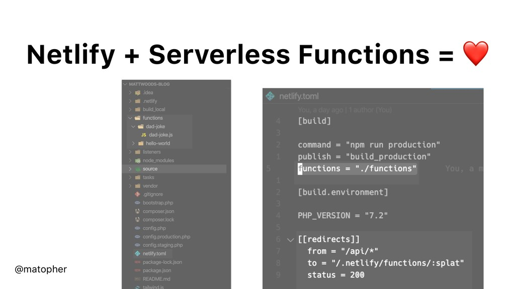 Netlify + Serverless Functions = ❤ @matopher