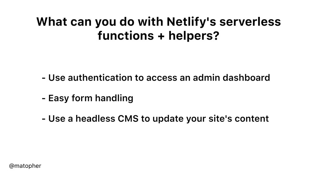 What can you do with Netlify's serverless funct...