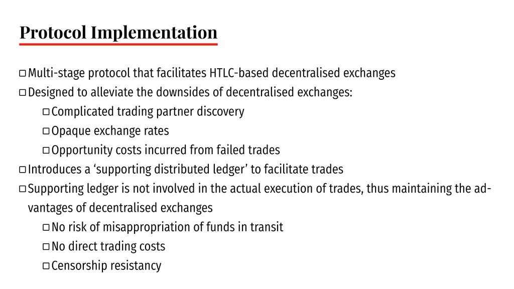 Protocol Implementation ` Multi-stage protocol ...
