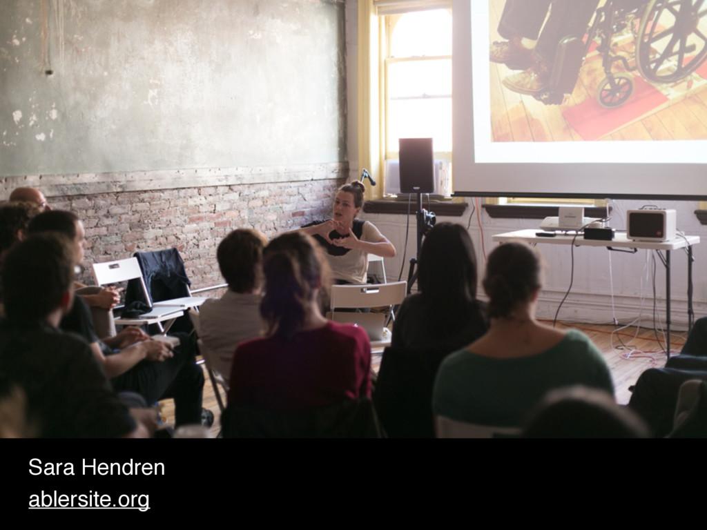 Sara Hendren ablersite.org