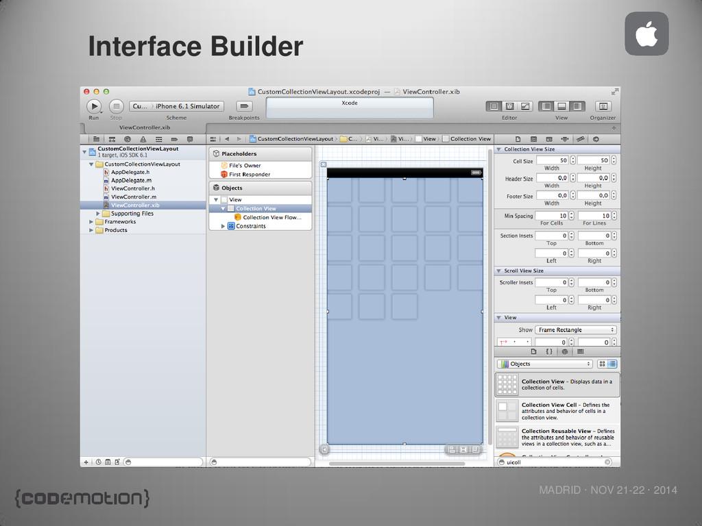 MADRID · NOV 21-22 · 2014 Interface Builder