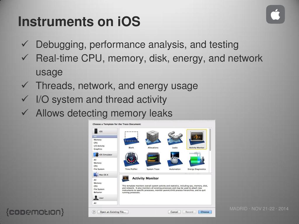MADRID · NOV 21-22 · 2014 Instruments on iOS  ...