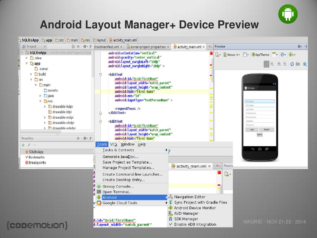MADRID · NOV 21-22 · 2014 Android Layout Manage...