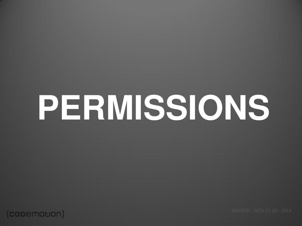 MADRID · NOV 21-22 · 2014 PERMISSIONS