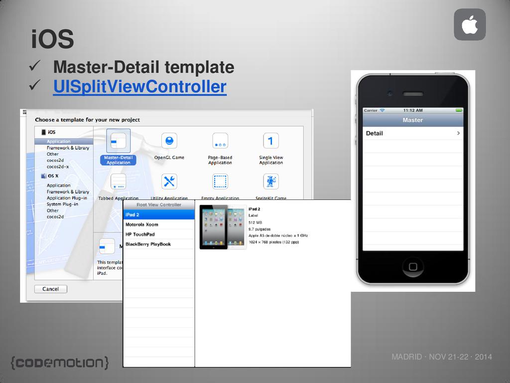 MADRID · NOV 21-22 · 2014 iOS  Master-Detail t...