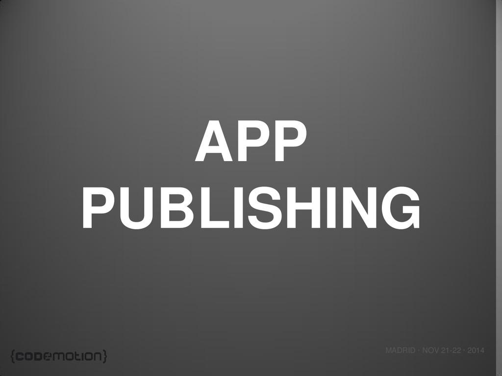 MADRID · NOV 21-22 · 2014 APP PUBLISHING