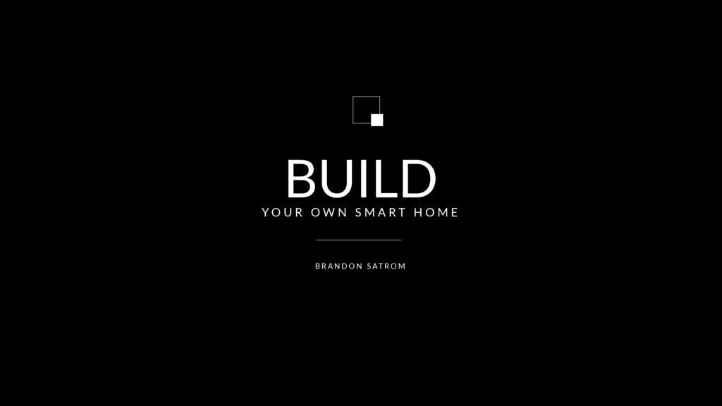 BUILD B R A N D O N S AT R O M Y O U R O W N S ...