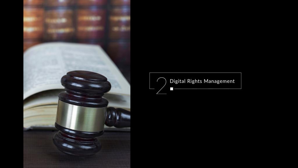 Digital Rights Management 2