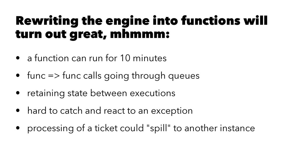 Rewriting the engine into functions will turn o...