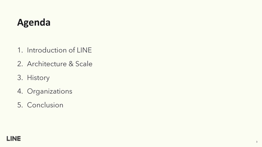 Agenda 1. Introduction of LINE 2. Architecture ...