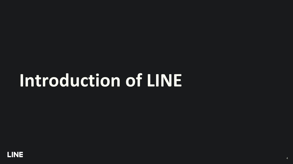 Introduction of LINE 4