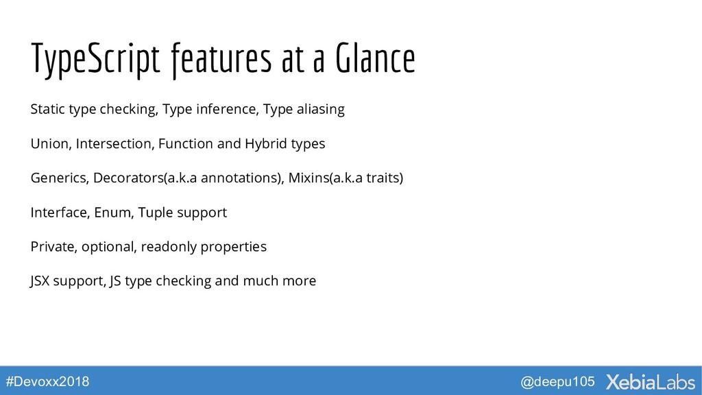 @deepu105 #Devoxx2018 TypeScript features at a ...