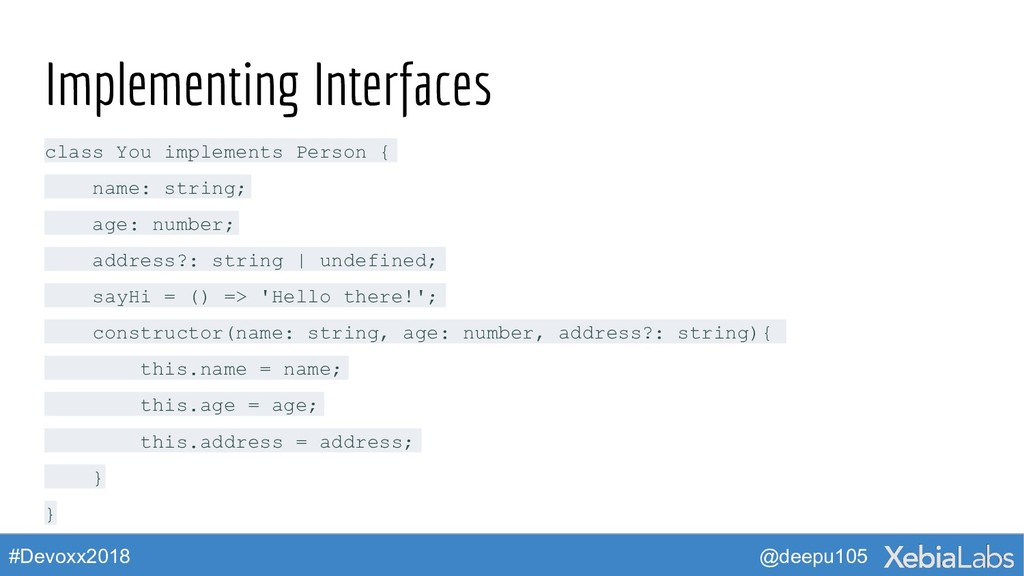 @deepu105 #Devoxx2018 Implementing Interfaces c...