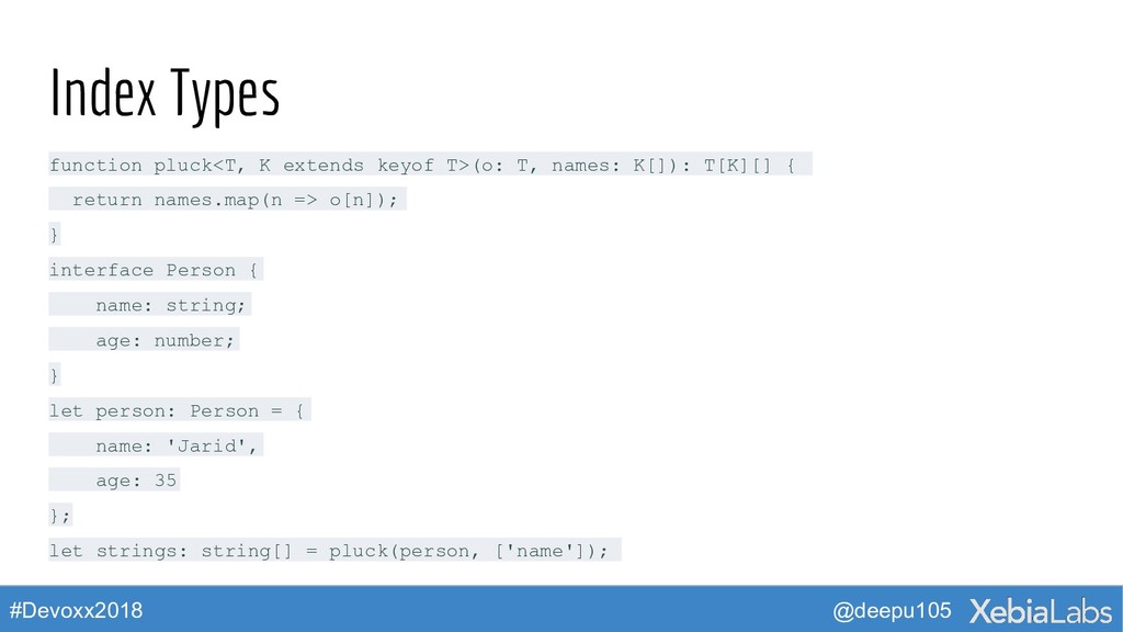 @deepu105 #Devoxx2018 Index Types function pluc...