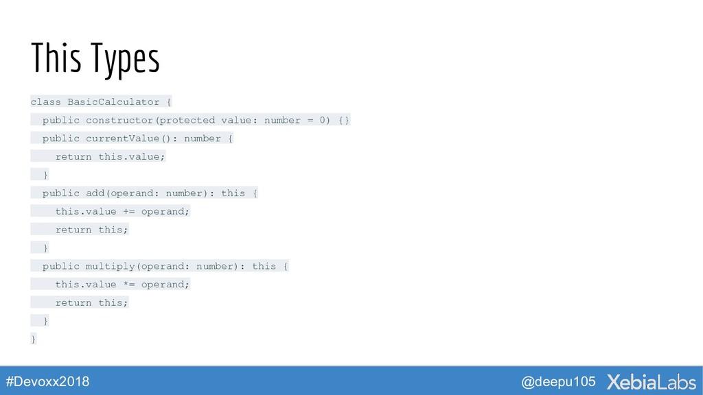 @deepu105 #Devoxx2018 This Types class BasicCal...