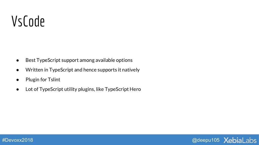 @deepu105 #Devoxx2018 VsCode ● Best TypeScript ...