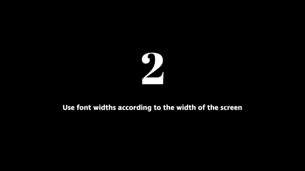 2 Use font widths according to the width of the...
