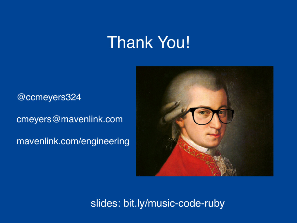 Thank You! @ccmeyers324 cmeyers@mavenlink.com m...