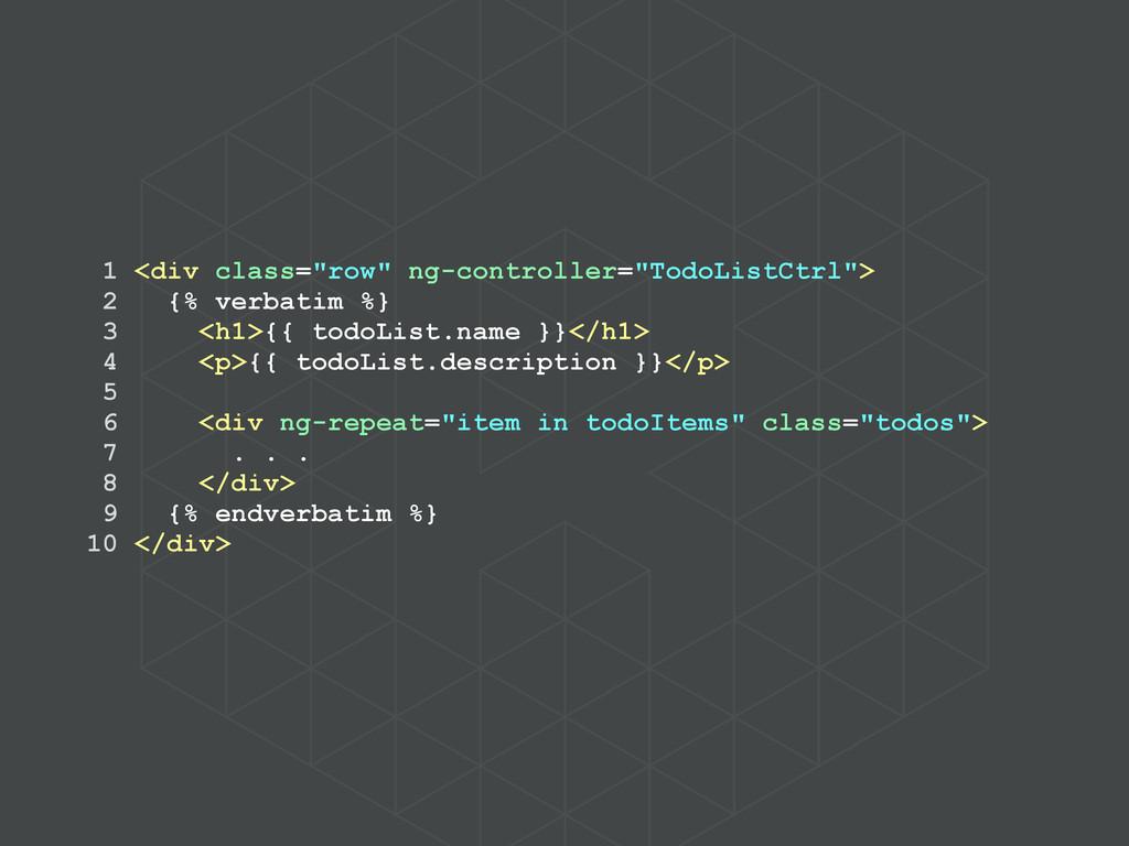 """1 <div class=""""row"""" ng-controller=""""TodoListCtrl""""..."""