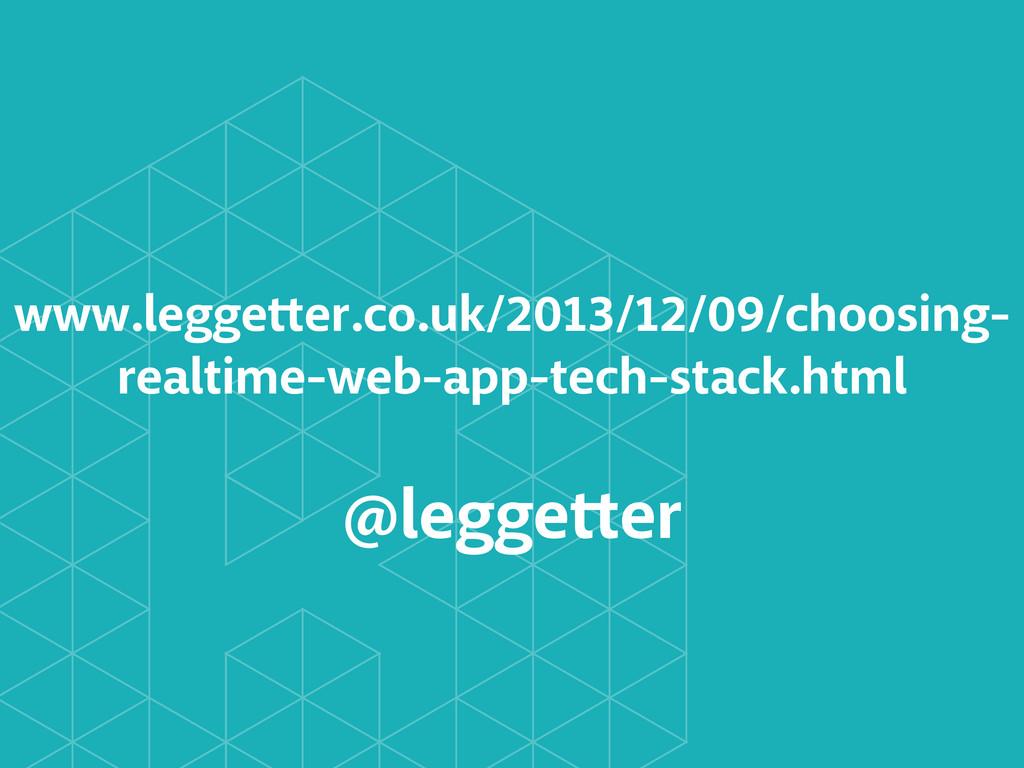 www.leggetter.co.uk/2013/12/09/choosing- realti...