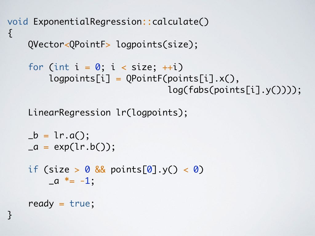 void ExponentialRegression::calculate() { QVect...