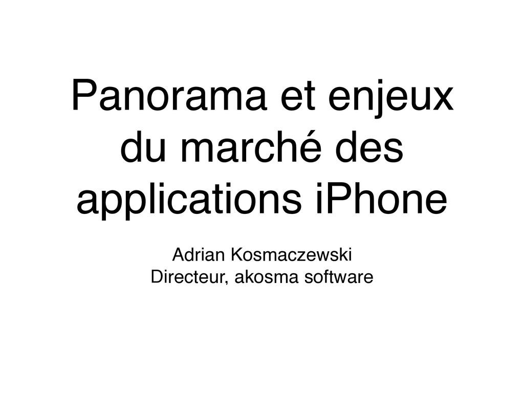 Panorama et enjeux du marché des applications i...