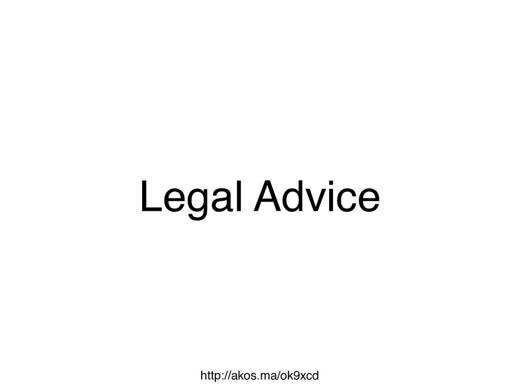 Legal Advice http://akos.ma/ok9xcd