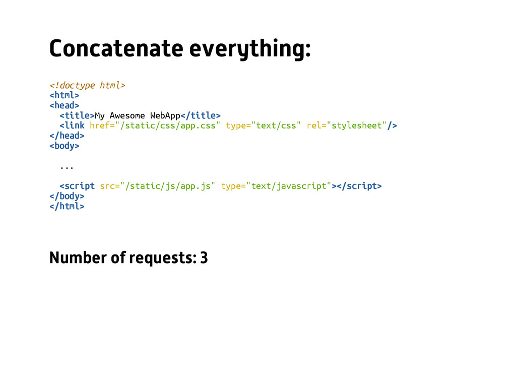 Concatenate everything: <!doctype html> <html> ...