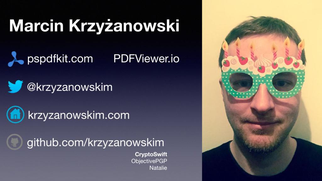 Marcin Krzyżanowski @krzyzanowskim PDFViewer.io...