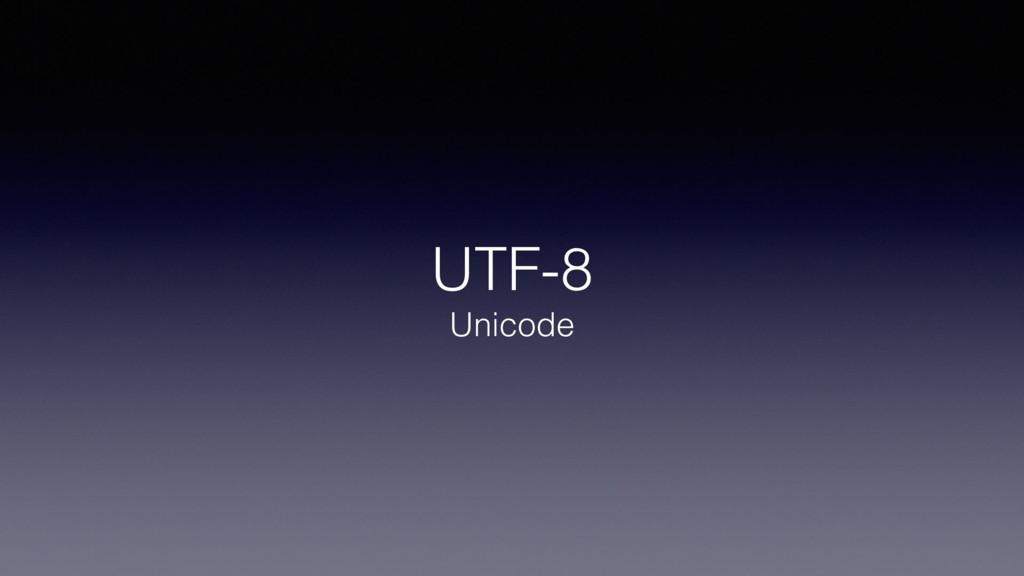 UTF-8 Unicode