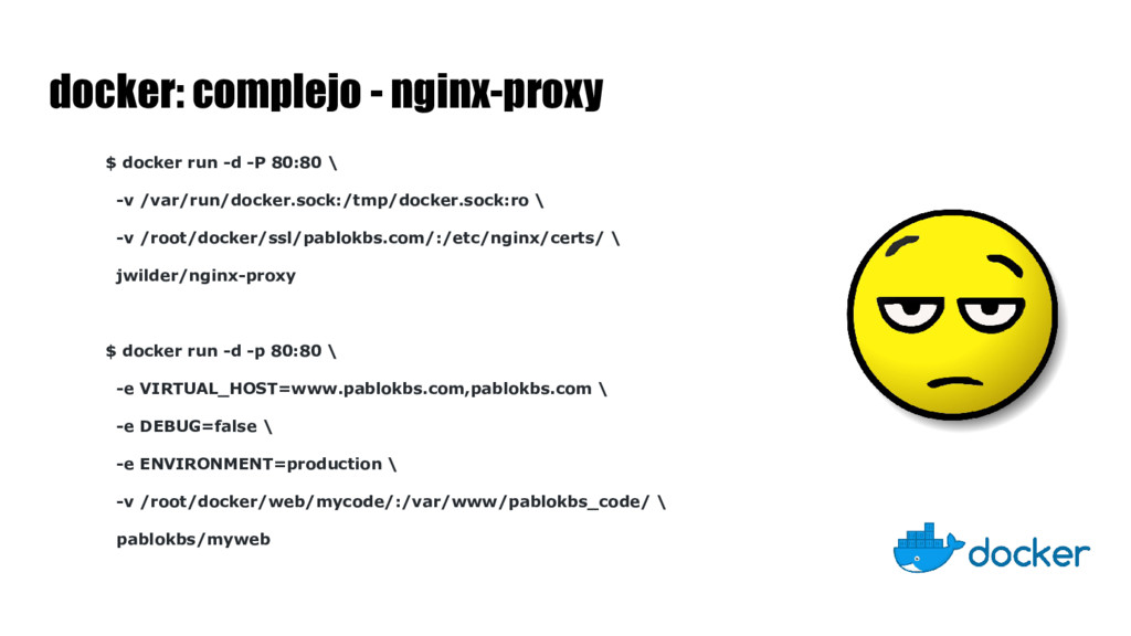 docker: complejo - nginx-proxy $ docker run -d ...
