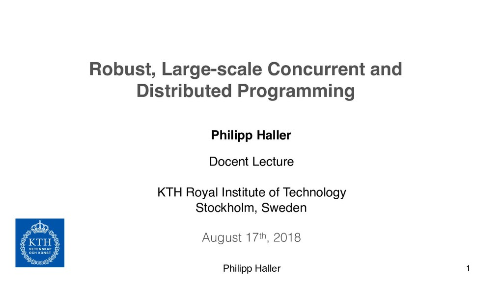 Philipp Haller Philipp Haller 1 Docent Lecture ...