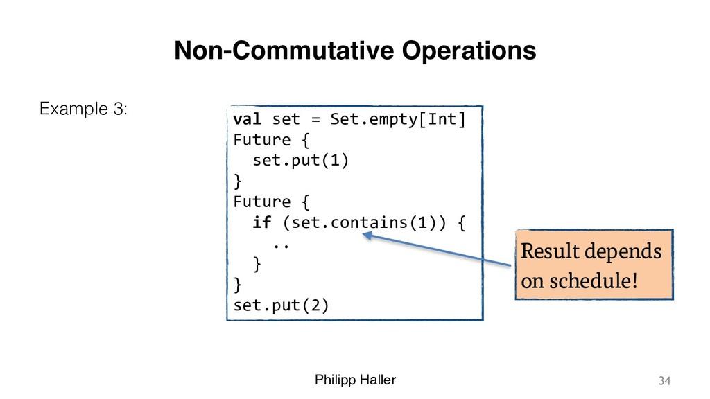 Philipp Haller Non-Commutative Operations Examp...
