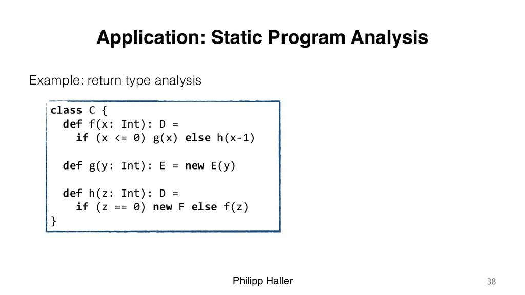 Philipp Haller Application: Static Program Anal...