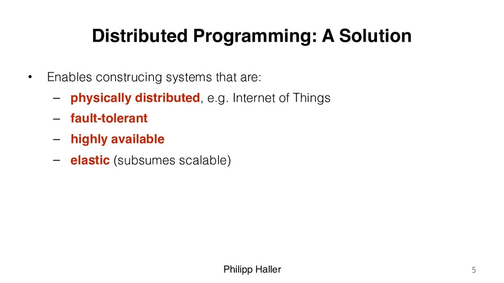 Philipp Haller Distributed Programming: A Solut...