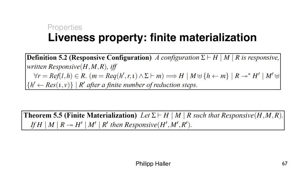 Philipp Haller Liveness property: finite materia...