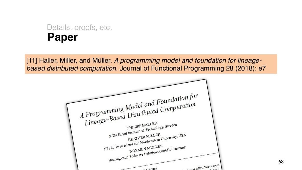 Philipp Haller Paper Details, proofs, etc. 68 [...