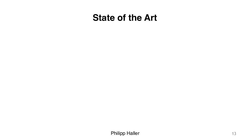 Philipp Haller State of the Art 13