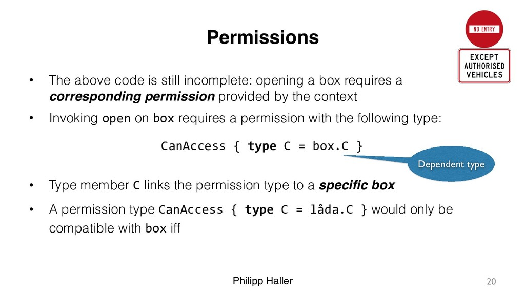 Philipp Haller Permissions • The above code is ...