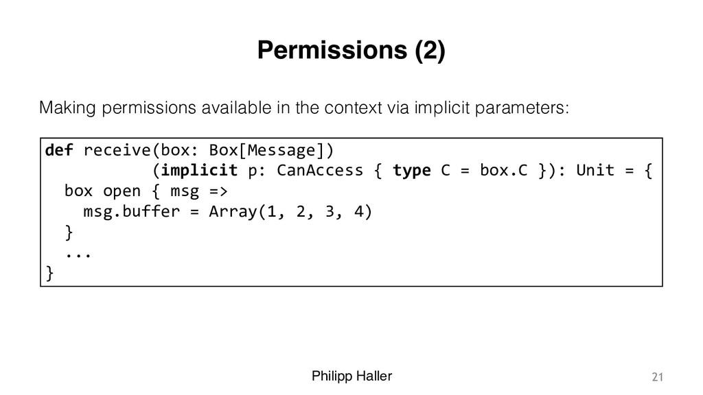 Philipp Haller Permissions (2) Making permissio...