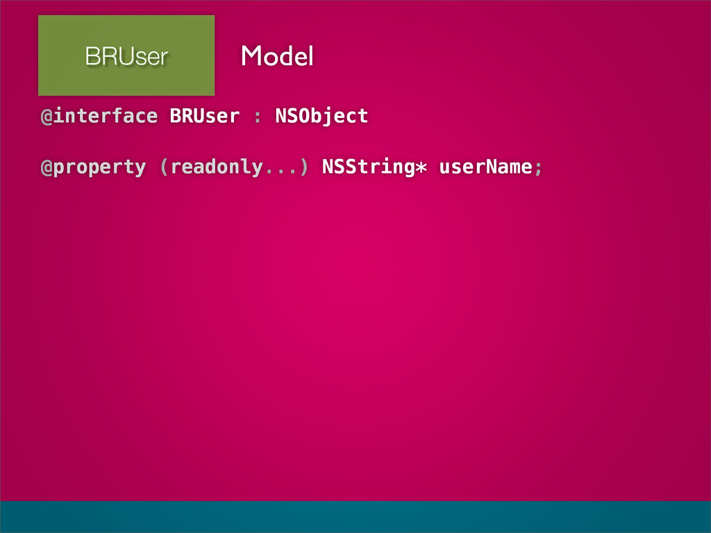 BRUser @interface BRUser : NSObject @property (...